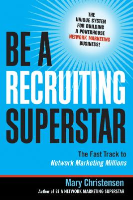 Be a Recruiting Superstar By Christensen, Mary
